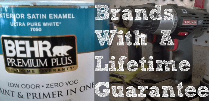 Brands with Lifetime Guarantee