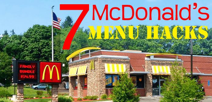 McDonalds Menu Hacks
