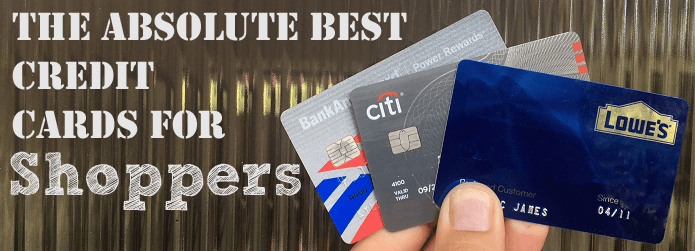 The 11 Best Credit Cards for Savvy Shoppers in 2020