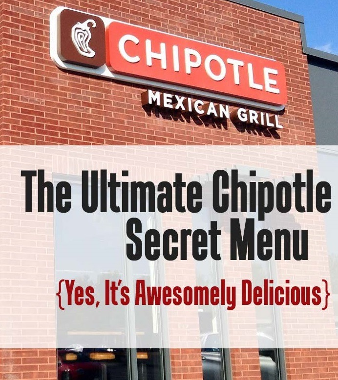 The Ultimate Chipotle Secret Menu is Awesomely Delicious