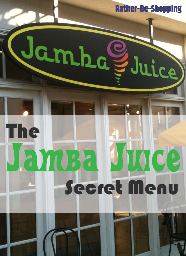 The Jamba Juice Secret Menu : 45+ Yummy Smoothies and Counting