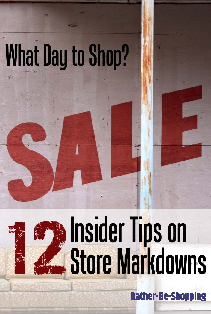 What Day to Shop? 12 Insider Tips on Store Markdowns