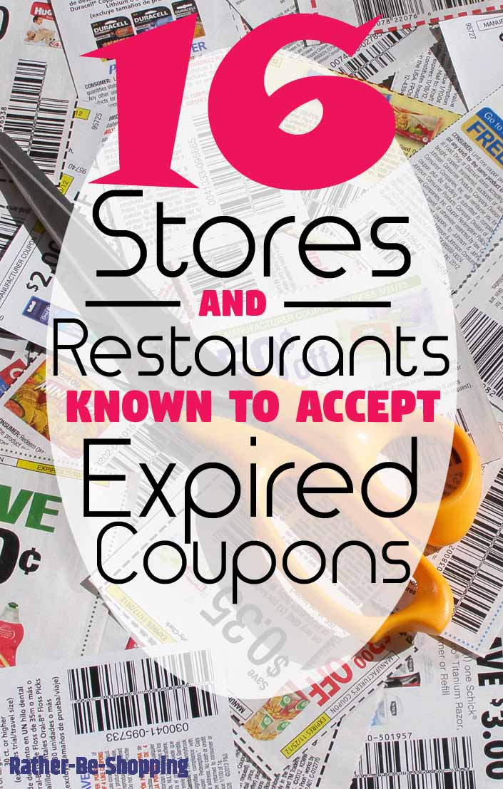 The Stores and Restaurants Known to Accept Expired Coupons