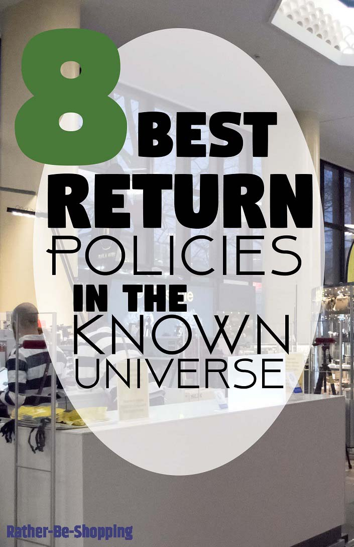 The 8 Best Return Policies in the Known Universe