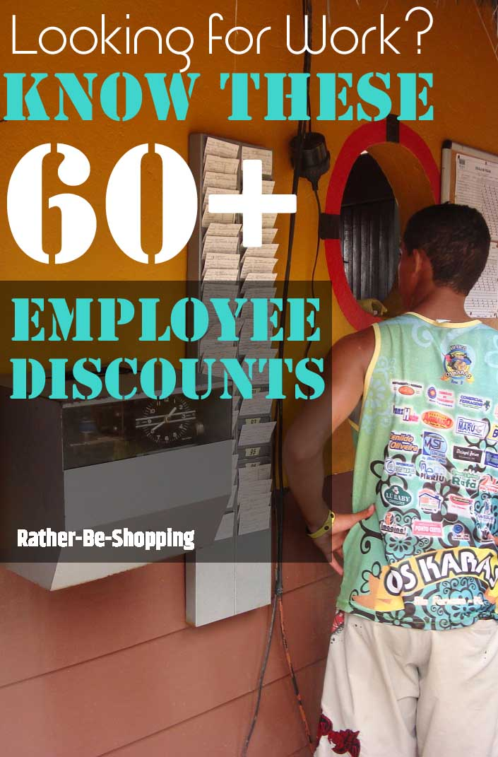Know These 60+ Employee Discounts