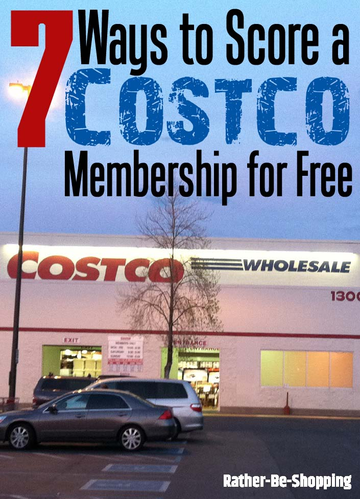 How to Essentially Get a $60 Costco Membership for Free (7 Ways to Make it Happen)
