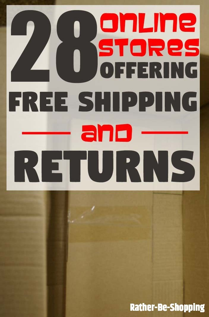 28 Online Retailers Offering Free Shipping and Returns