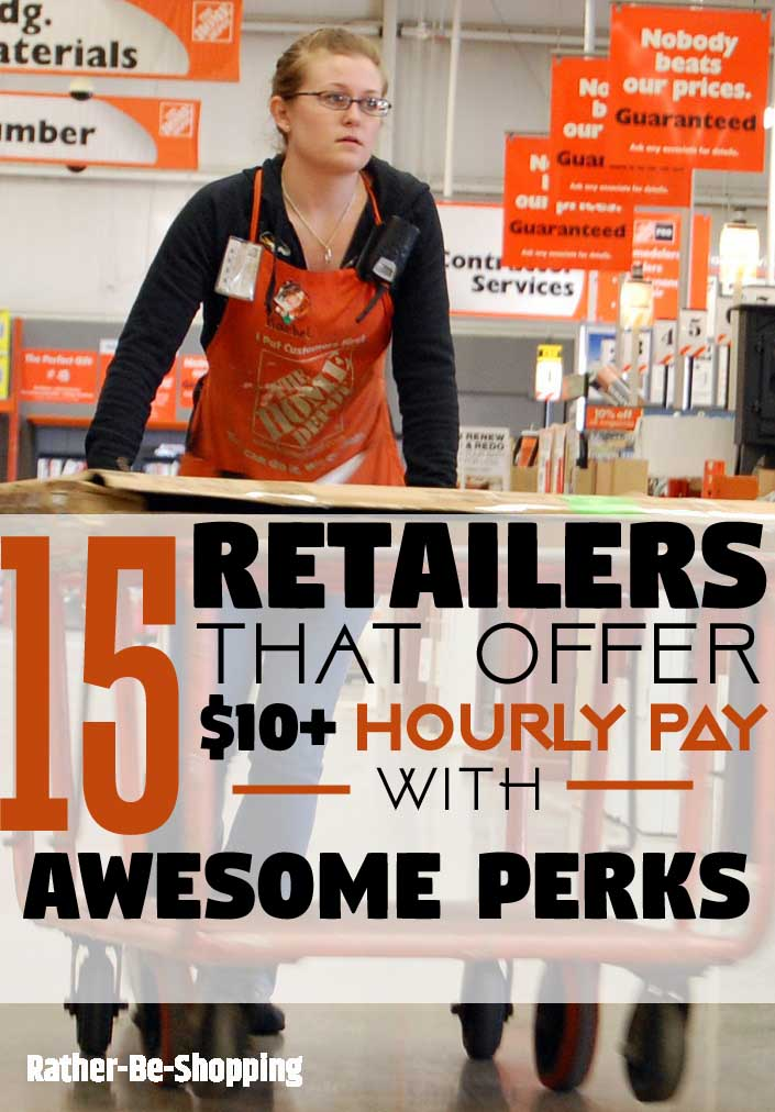 All 15 Retailers That Offer a $10+ Hourly Pay with Great Benefits