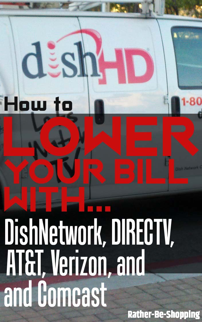 Lower Your Bill: Learn to Negotiate with DishNetwork, DIRECTV, AT&T, Verizon, and Comcast (and Save Hundreds)