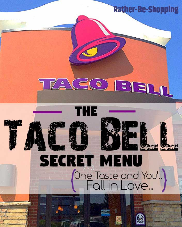 The Ultimate Taco Bell Secret Menu Will Make You Love Life Again