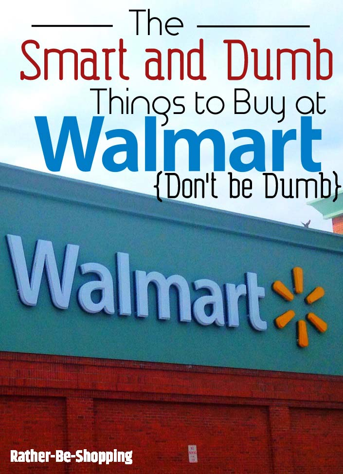 The Smartest and Dumbest Buys at Your Local Walmart
