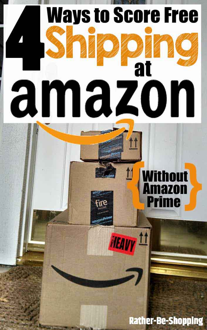 4 Ways to Get Free Shipping at Amazon (Without Paying for Amazon Prime)