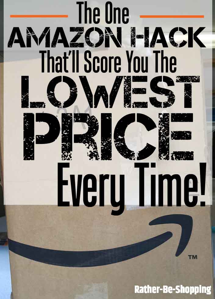 The One Amazon Hack That'll Find You the Lowest Price...Every Time