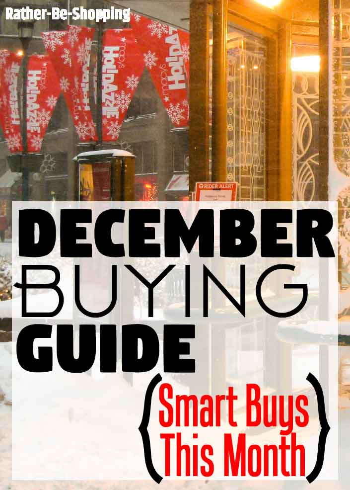 December Buying Guide: 10 Things To Buy Now and Save