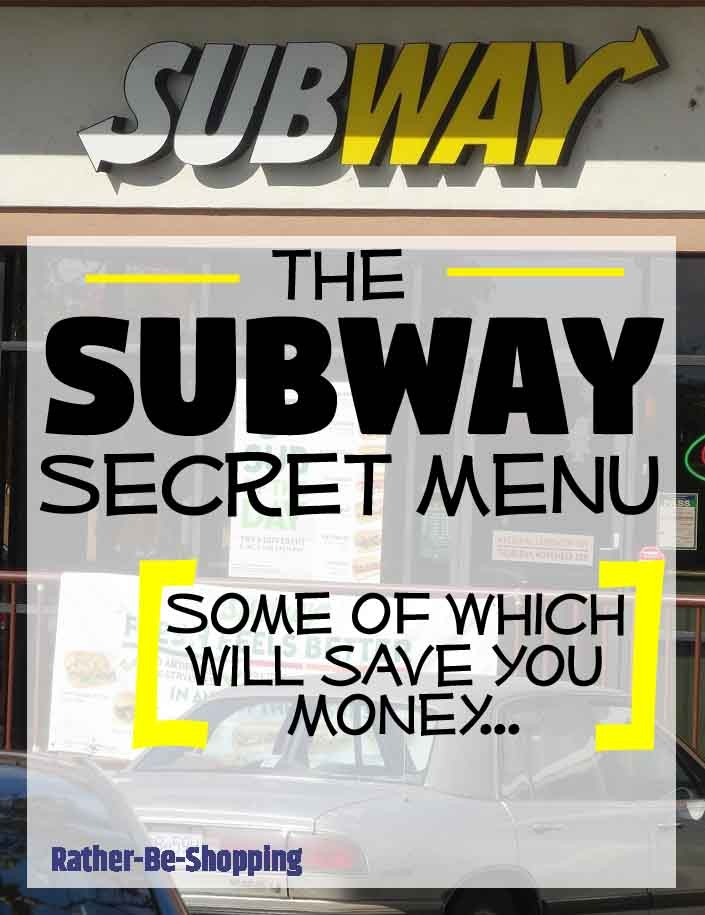 The Subway Secret Menu Is Totally Awesome (and May Even Save You Cash)