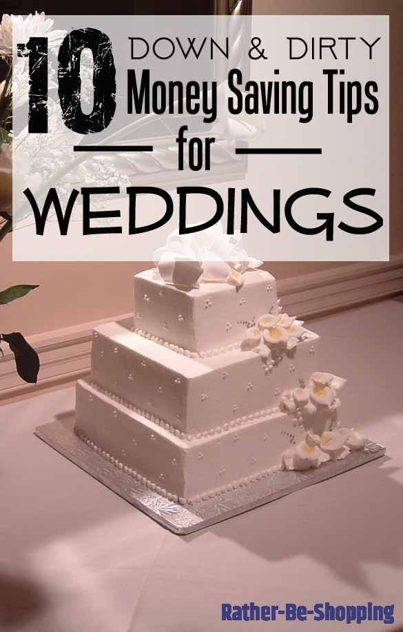 10 Down & Dirty Money Saving Tips for Weddings
