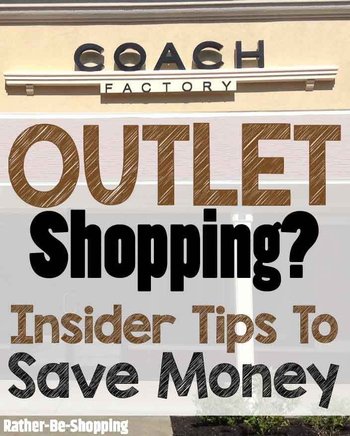 Going Outlet Shopping? Insider Secrets to Save Money