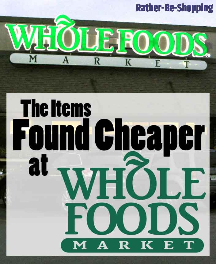 The 8 Items That Are Often Cheaper at Whole Foods Market