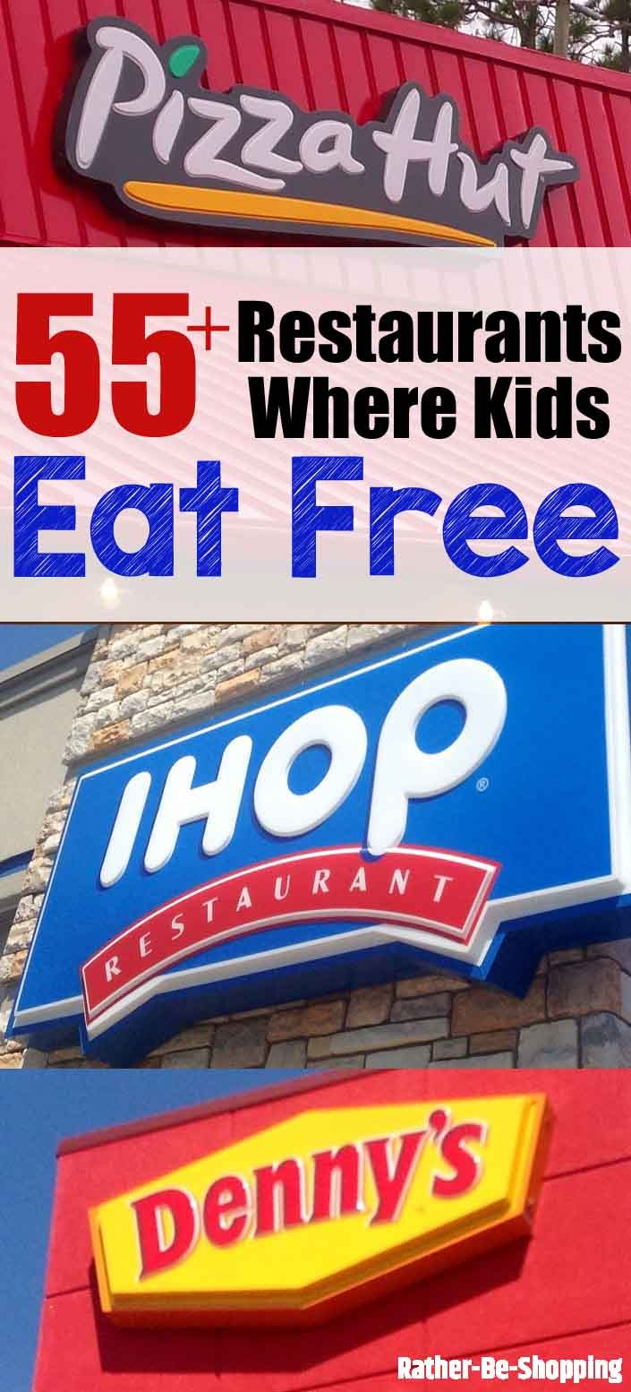 55+ Restaurants Where Kids Eat Free (Broken Down by Day)