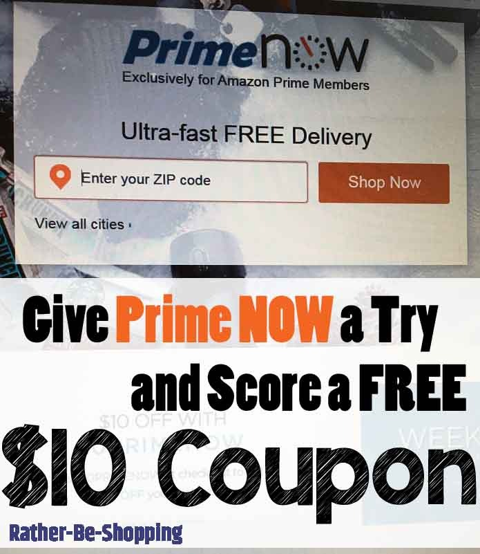 Try Amazon Prime Now and Get a $10 Off Your First Order