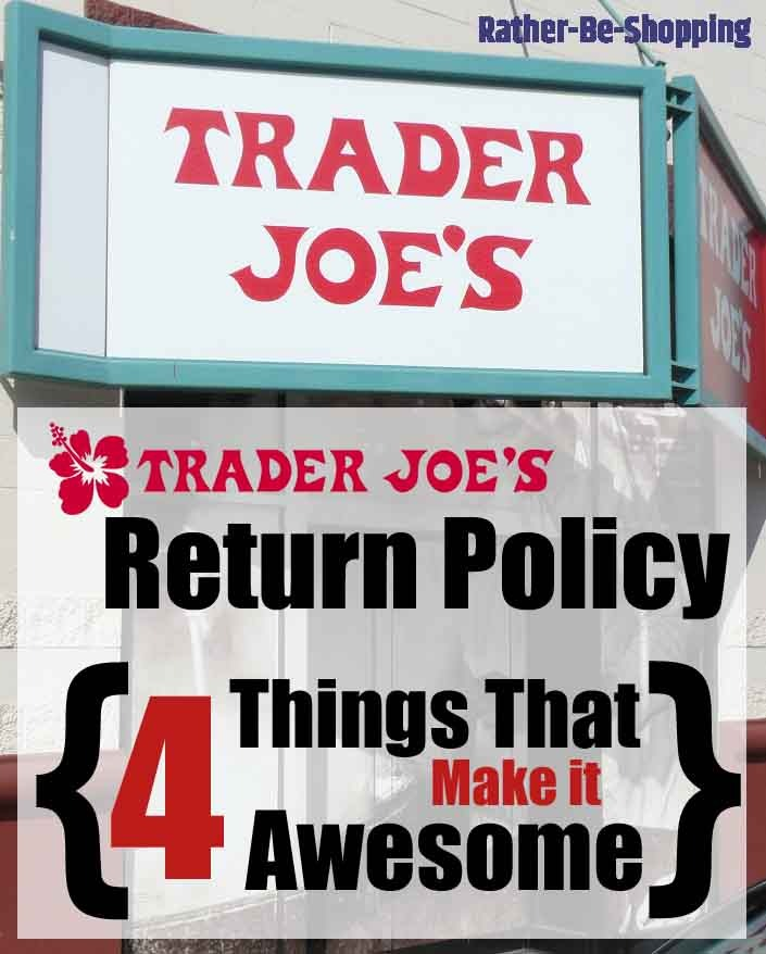 4 Things That Make the Trader Joe's Return Policy Ridiculously Awesome
