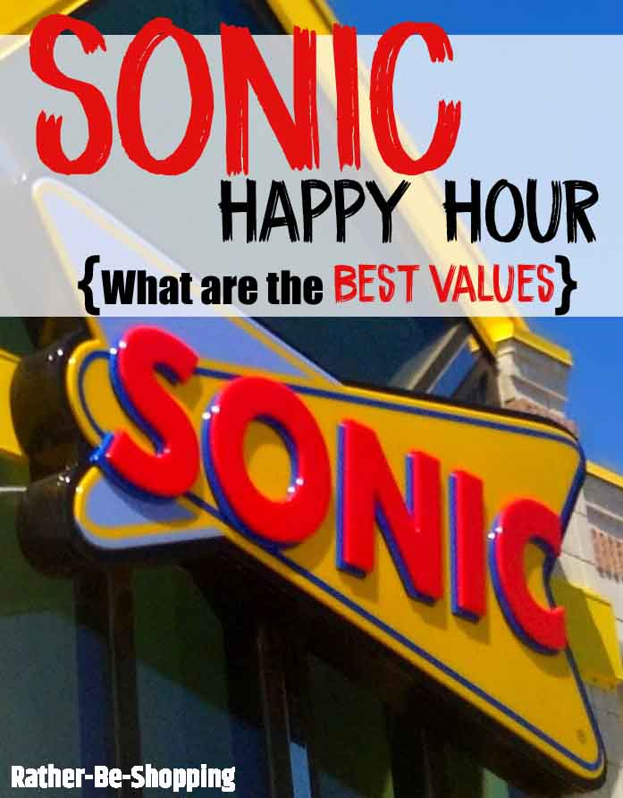 Sonic Happy Hour Info & Tips (What Drinks are the Best Value)