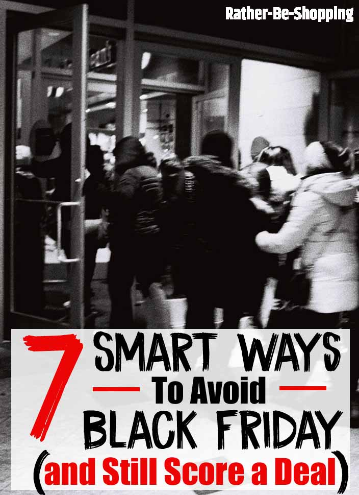 7 Smart Ways Shoppers Avoid Black Friday and Still Score a Great Deal
