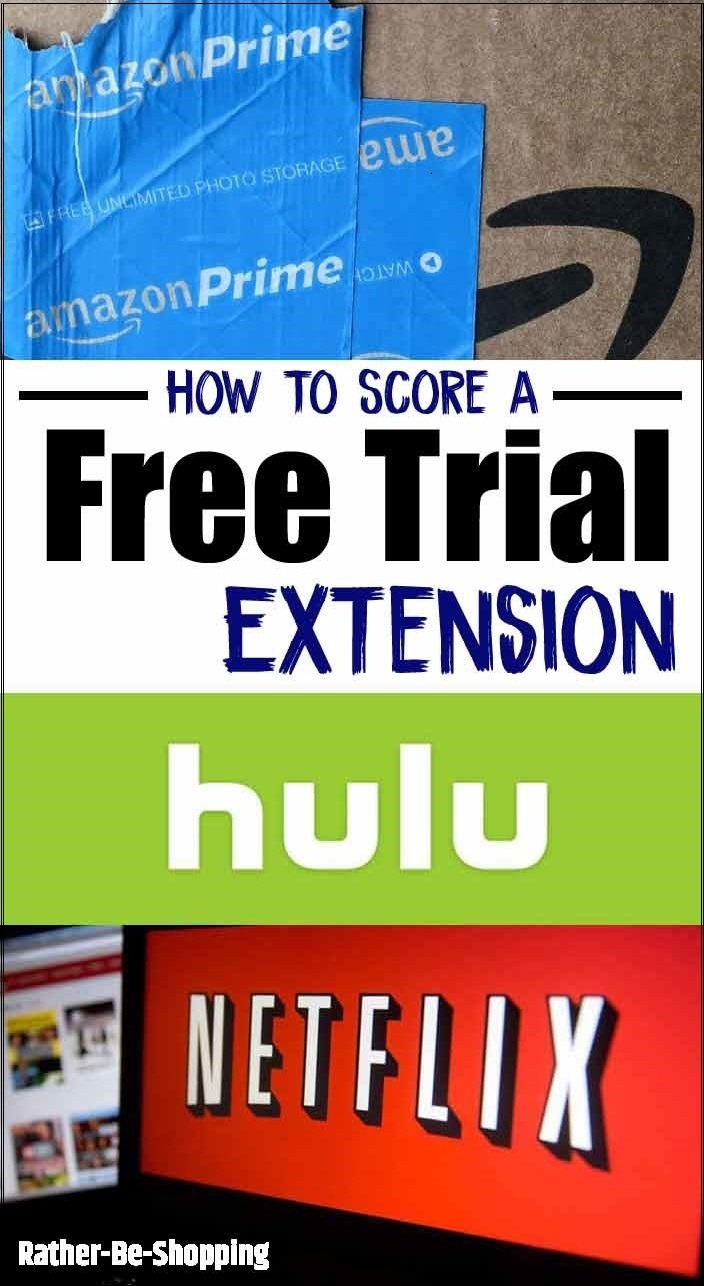 How to Get a Free Trial Extension to Amazon Prime, Netflix, and Hulu