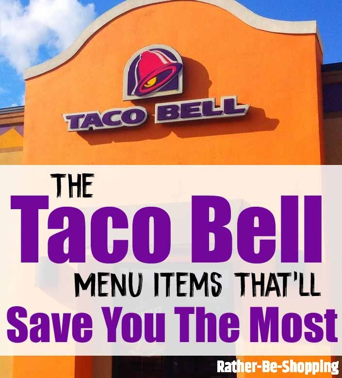 The Taco Bell Menu Prices That'll Save You the Most Money