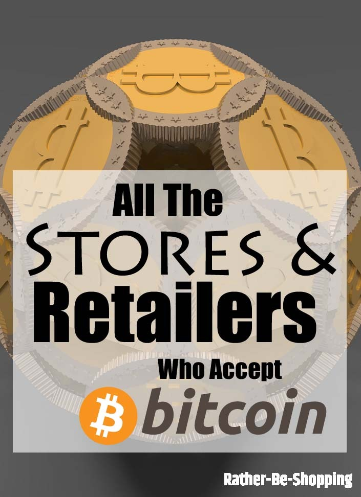 All 13 Retailers and Companies Who'll Happily Accept Bitcoin