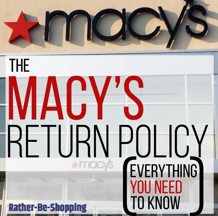 Macy's Return Policy: Everything You Need to Know On a Single Page