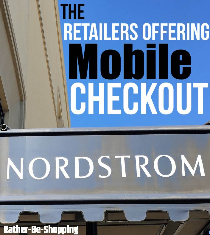 The 7 Brick & Mortar Retailers Currently Offering Mobile Checkout
