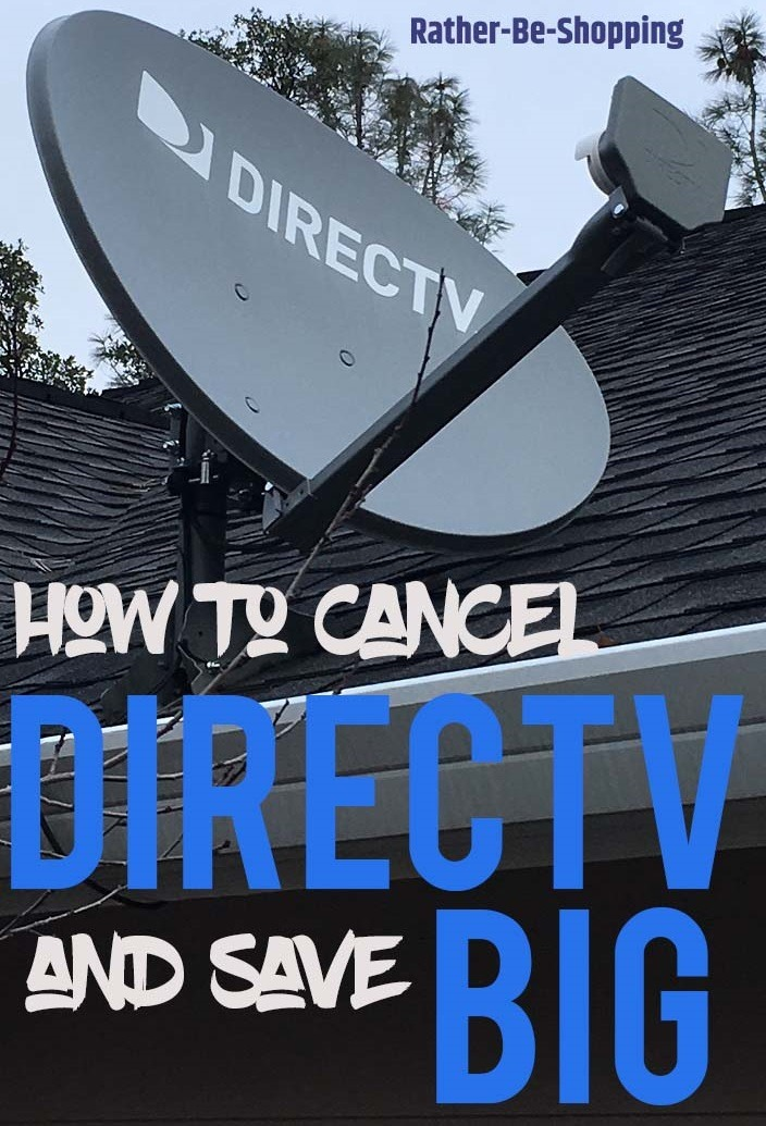 How to Cancel DirecTV and Save BIG (No Seriously...Like a Lot of Money)