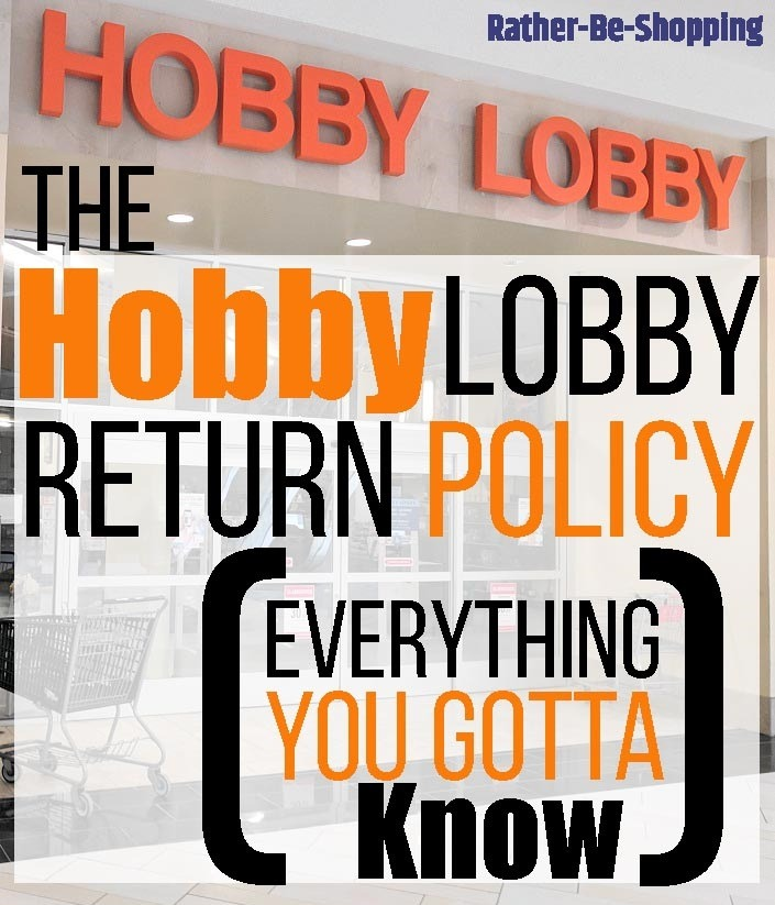Hobby Lobby Return Policy: Exactly How It Works + Clever Savings Hacks