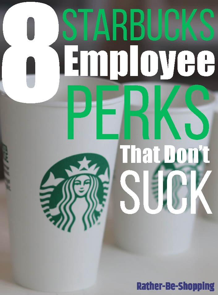 8 Starbucks Benefits ALL Employees Should Know About
