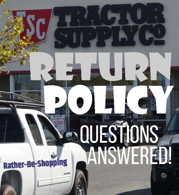 Tractor Supply Return Policy: All Your Questions FINALLY Answered