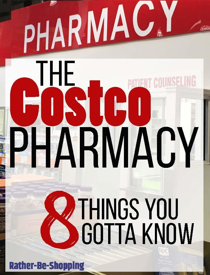 Using the Costco Pharmacy? 8 Important Things You Gotta Know First