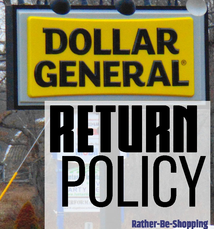 Dollar General Return Policy: Time to Muddle Through the Confusion