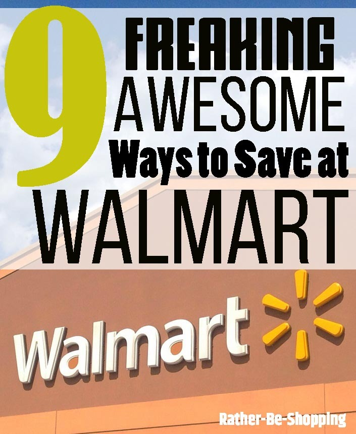 9 Freaking Awesome Ways to Save Money at Walmart