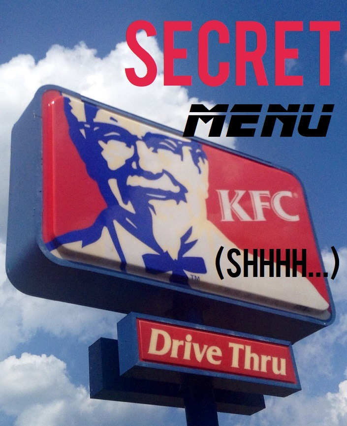 The Kentucky Fried Chicken (KFC) Secret Menu Will Make You Salute the Colonel