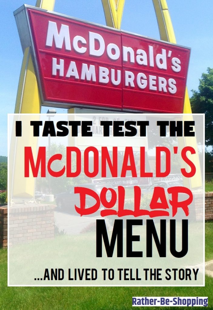I Taste Tested the McDonald's Dollar Menu and Lived to Tell the Story