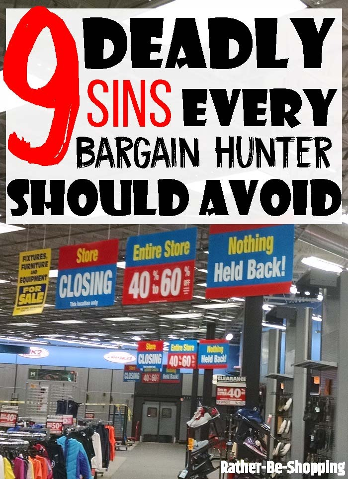 9 Deadly Sins Every Bargain Hunter Must Avoid to Score the Best Deal