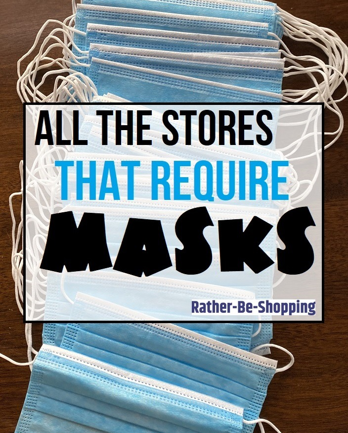 All the Major Stores that Now Require a Mask to Enter
