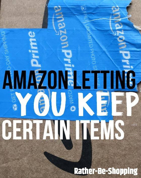 Here's Why Amazon Is Providing a Refund But Telling You to Keep the Item