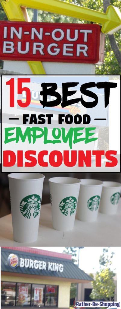 The 15 Best Employee Discounts at Fast Food Restaurants