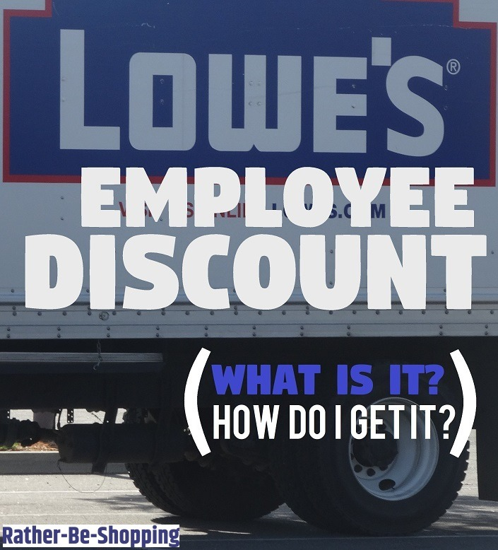 Lowe's Employee Discount: What Is It? How Do I Get It?