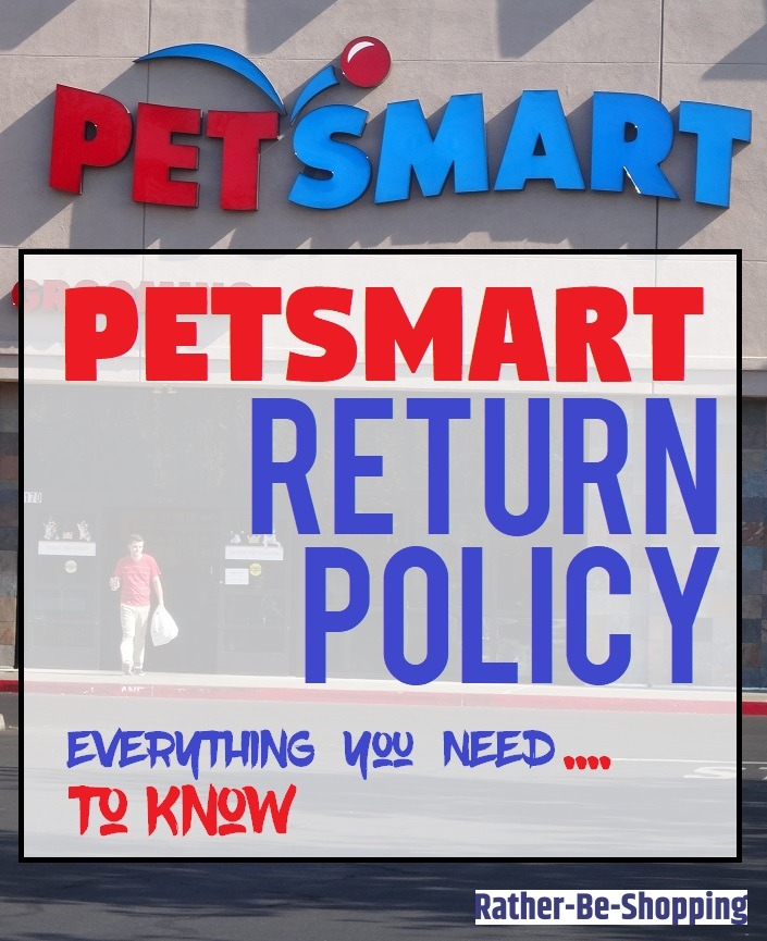The PetSmart Return Policy: Time to Answer ALL of Your Questions