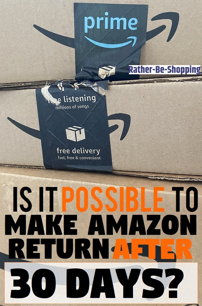 Is It Possible to Make an Amazon Return After 30 Days?
