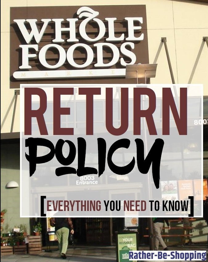 Whole Foods Return Policy: Everything You Gotta Know To Make Returns Easy