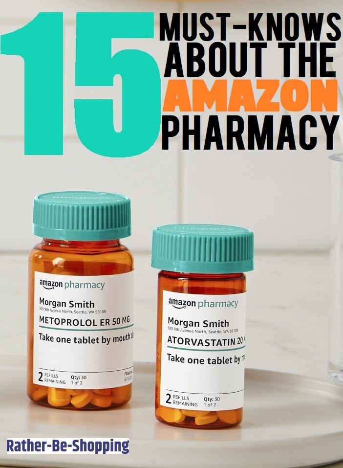 Amazon Pharmacy: 15 Must-Knows to Help You Save on Prescription Drugs